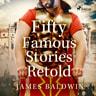 Fifty Famous Stories Retold - äänikirja