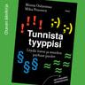 Minna Oulasmaa ja Mika Pesonen - Tunnista tyyppisi – Löydä itsesi ja muiden parhaat puolet