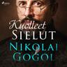 Nikolai Gogol - Kuolleet sielut