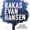 Val Emmich, Justin Paul, Benj Pasek, Steven Levenson - Rakas Evan Hansen