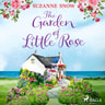 Suzanne Snow - The Garden of Little Rose