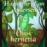 H. C. Andersen - Viisi hernettä