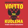 Voitto tai kuolema – Venäjän salainen dopingohjelma - äänikirja
