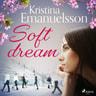 Soft dream - äänikirja