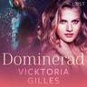 Dominerad - erotisk novell - äänikirja