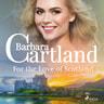 Barbara Cartland - For the Love of Scotland (Barbara Cartland's Pink Collection 140)