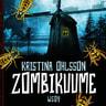 Kristina Ohlsson - Zombikuume