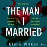 Elena Wilkes - The Man I Married