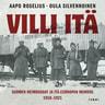 Aapo Roselius ja Oula Silvennoinen - Villi itä – Suomen heimosodat ja Itä-Euroopan murros 1918-1921