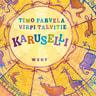 Timo Parvela - Karuselli