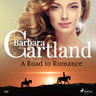 Barbara Cartland - A Road to Romance (Barbara Cartland's Pink Collection 112)
