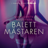 Marguerite Nousville - Balettmästaren - erotisk novell