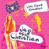 Älskar, älskar inte 4 - Jag och Christian - äänikirja