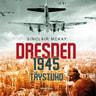 Sinclair McKay - Dresden 1945 – Täystuho