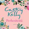 Cathy Kelly - Perhesiteitä