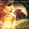Henry Rider Haggard - Heart of the World