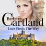 Barbara Cartland - Love Finds The Way