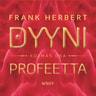 Frank Herbert - Dyyni. Kolmas osa: Profeetta