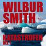Wilbur Smith - Katastrofen del 1