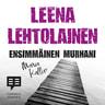 Leena Lehtolainen - Ensimmäinen murhani
