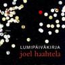 Joel Haahtela - Lumipäiväkirja