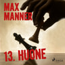 Max Manner - 13. Huone