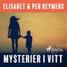 Elisabet og Per Reymers - Mysterier i vitt