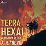 A. R. Yngve - Terra Hexa - Den stora resan