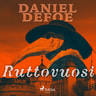 Daniel Defoe - Ruttovuosi