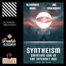 Jan Söderqvist ja Alexander Bard - Syntheism - Creating God in the Internet Age