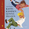 Astrid Lindgren - Katto-Kassinen lentää jälleen