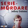 Jeffrey Dahmer - äänikirja