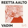 Reetta Aalto - Vadim