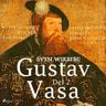 Gustav Vasa del 2 - äänikirja