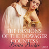 Britta Bocker - The Passions of the Dowager Countess - Erotic Short Story