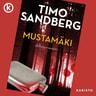 Timo Sandberg - Mustamäki - Jännitysromaani