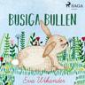 Eva Wikander - Busiga Bullen