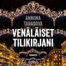 Anniina Tarasova - Venäläiset tilikirjani