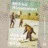 Mikko Rimminen - Jos se näyttää siltä