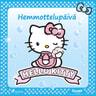 Hello Kitty - Hemmottelupäivä - äänikirja