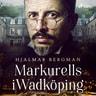 Hjalmar Bergman - Markurells i Wadköping