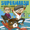 Paula Noronen - Supermarsu ja kavala koodi