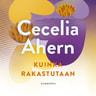 Cecelia Ahern - Kuinka rakastutaan