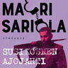 Mauri Sariola - Susikosken ajojahti
