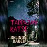 Belinda Bauer - Tappajan katse