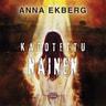 Anna Ekberg - Kadotettu nainen