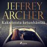 Jeffrey Archer - Kaksitoista ketunhäntää