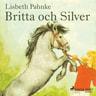 Britta och Silver - äänikirja