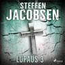 Steffen Jacobsen - Lupaus - Osa 3