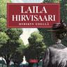 Laila Hirvisaari - Myrskyn edellä